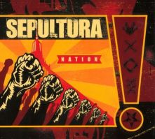 Nation, Sepultura, 2001
