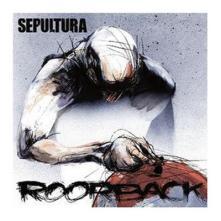 Roorback, Sepultura, 2003